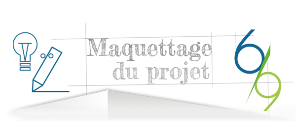 Le design du projet étape 6